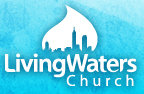 Living Waters Church